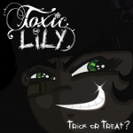 Couverture : Toxic Lily – Trick Or Treat?